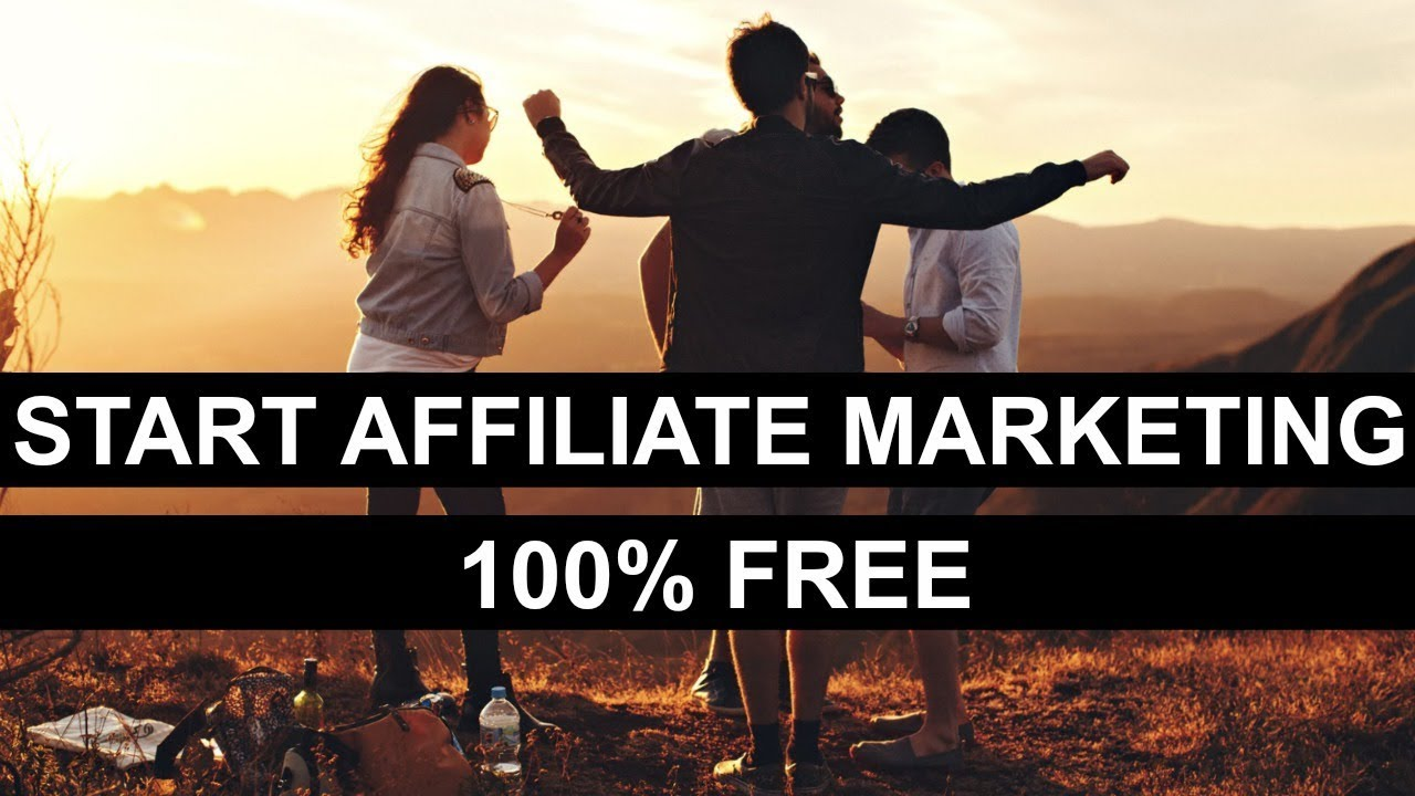 HOW TO START AFFILIATE MARKETING (100% FREE)