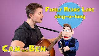 Family Means Love Sing-a-long!