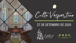 Culto Vespertino | Igreja Presbiteriana do Rio | 27.09.2020