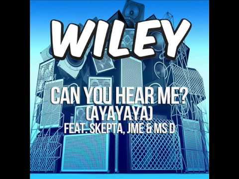 Wiley - Can you hear me?  (Ayayaya) [feat. Skepta, JME & Ms. D] - Instrumental