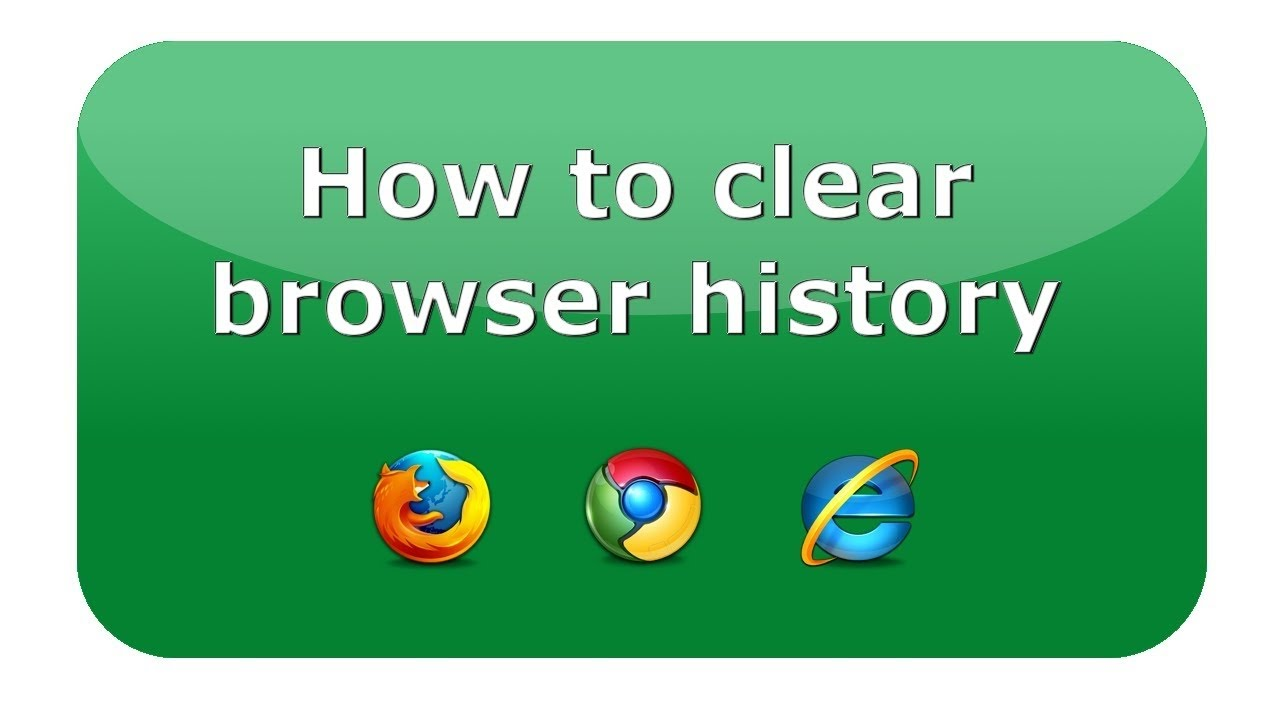 How To Clear Browser History Firefox Chrome Ie New 2017puter Fix