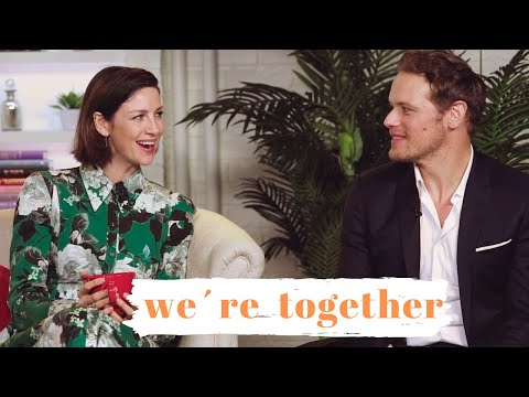 Sam Heughan & Caitriona || We´re Together