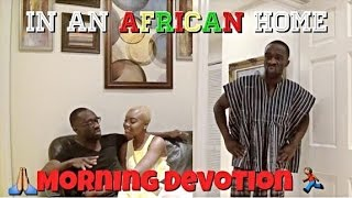 In An African Home: Morning Devotion (Clifford Owusu)