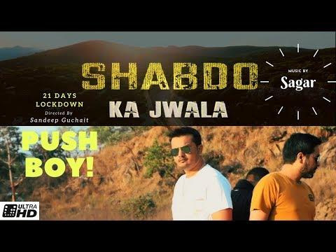 Shabdo Ka Jwala  L New Rap Song L Feat Pushboy L Official Music Video L Karma  2020