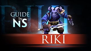 Гайд на Рики / Riki Guide