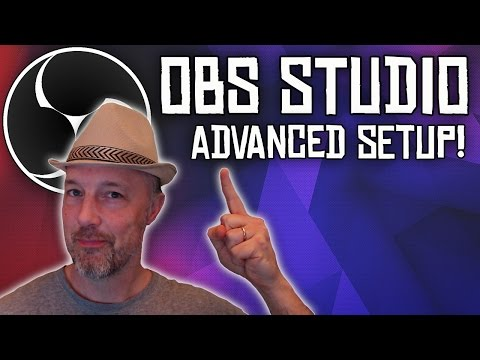 OBS STUDIO TUTORIAL: ADVANCED LIVESTREAM SETUP!