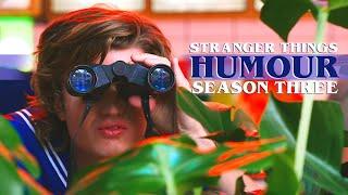 Stranger Things | Season 3 Humour/Funny Moments
