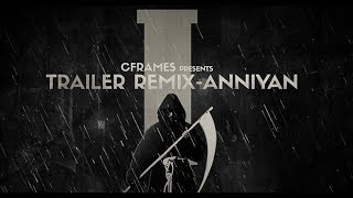 'I' Trailer Remix - Anniyan