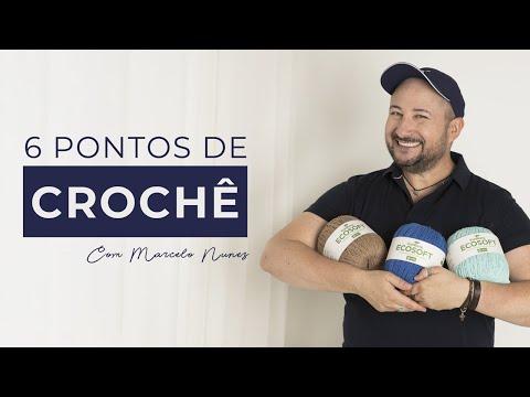 Aprenda 6 Pontos de Crochê com Marcelo Nunes
