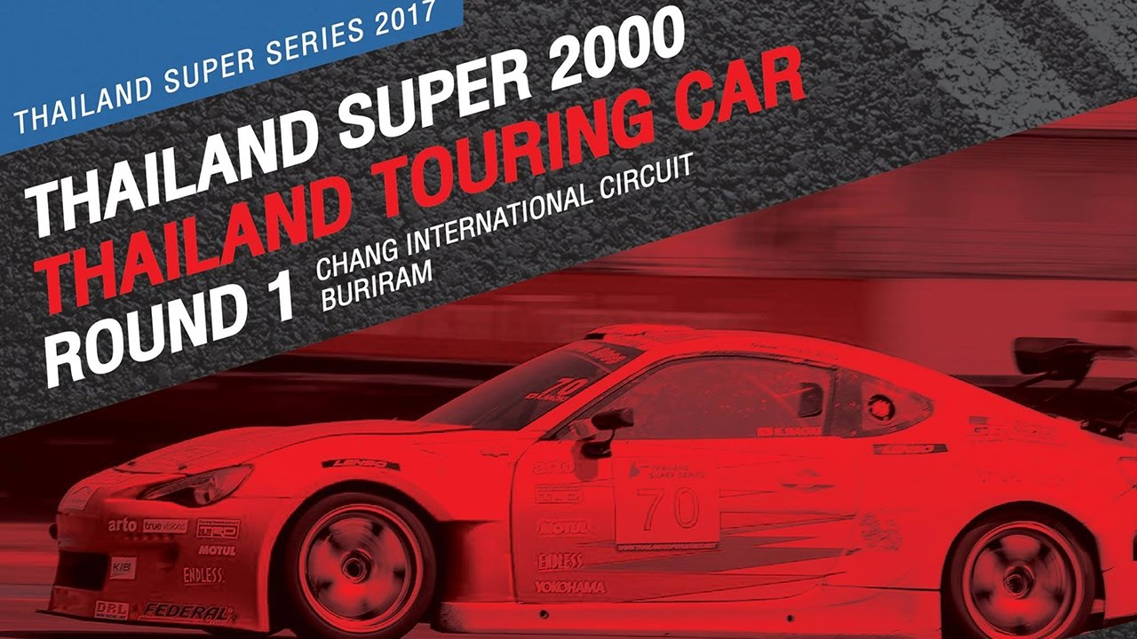 TH Super 2000 & TH Touring Car Rd.1 | Chang International Circuit , Buriram