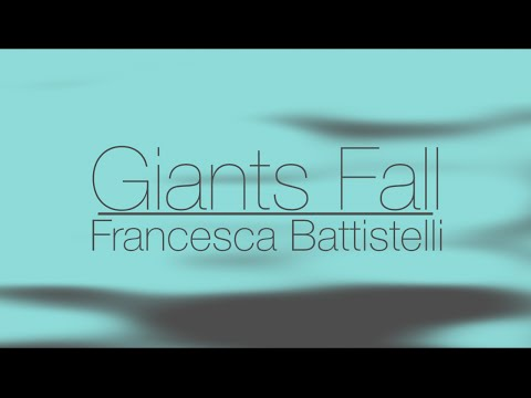 Giants Fall by Francesca Battistelli Lyric
