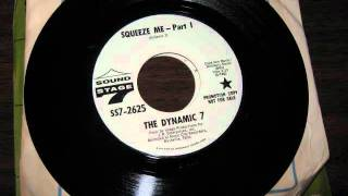 The Dynamic 7 - Squeeze Me
