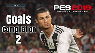 Pes 2019 - Goals -Skills & Goalkeeper Saves- Compilation #2- PS4 - HD
