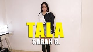 SARAH G. - TALA Dance Cover | Rosa Leonero