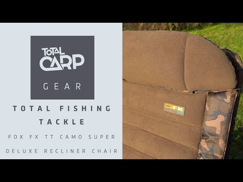 Total Fishing Tackle Fox FX TT Camo Super Deluxe Recliner Chair
