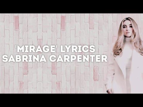 Mirage Lyrics | Sabrina Carpenter