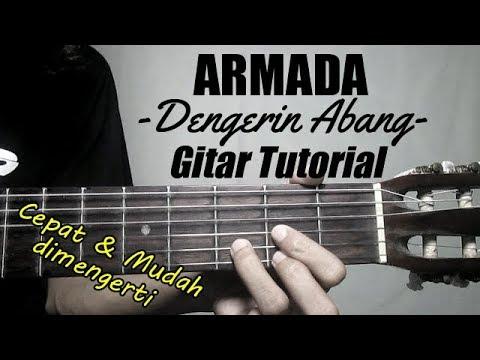 (Gitar Tutorial) ARMADA - Dengerin Abang |Mudah & Cepat dimengerti
