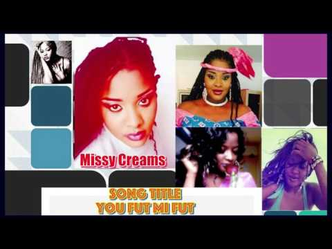 You Fut Mi Fut - Missy Creams {Audio Only}