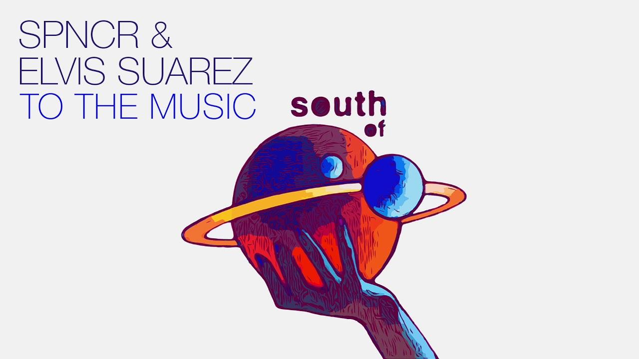 Download SPNCR & Elvis Suarez - 4 Your Mind (Original Mix)