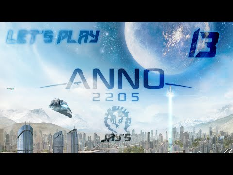 [FR] Let's Play Anno 2205 : Jay Industries - Episode 13