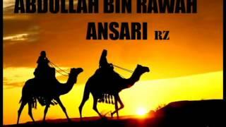 SAHABA SERIES - Abdullah Bin Rawah Ansari - Part 1