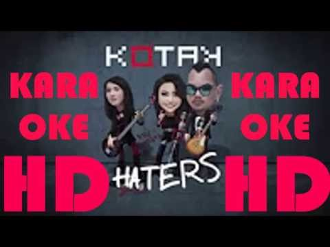 Kotak - Haters KARAOKE (video lirik) HD
