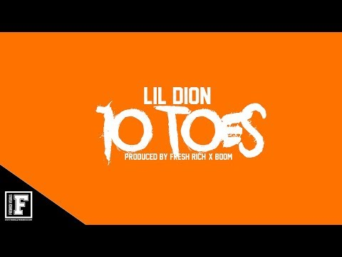 Lil Dion - 10 Toes [ Prod. @1FreshRich & @HBKBoom ] ( Official Audio )