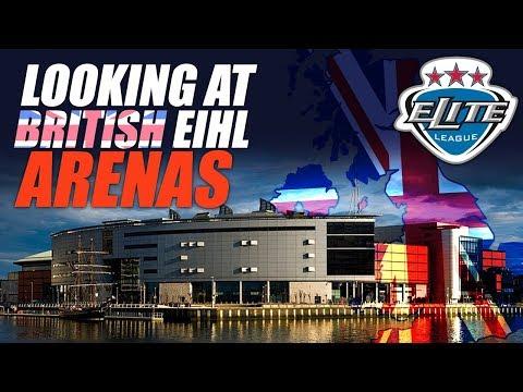 Looking At British EIHL Arenas