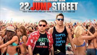 22 Jump Street - Flosstradamus- TTU (Too Turnt Up) feat. Waka Flo