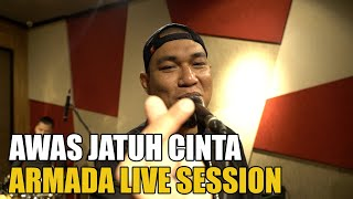 Download lagu AWAS JATUH CINTA - ARMADA LIVE SESSION Mp3