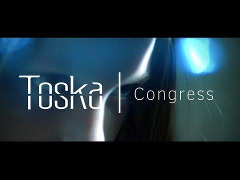 Toska | Congress (Official Music Video)
