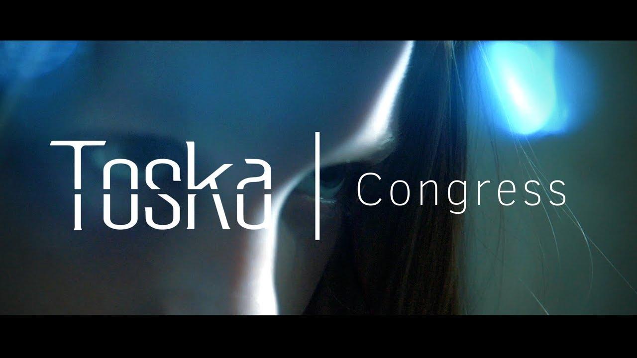Download Toska   Congress (Official Music Video)