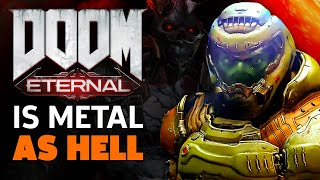 DOOM Eternal Is Metal As F**k