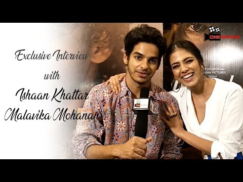 Ishaan Khatter | Malavika Mohanan | Exclusive Interview | Be