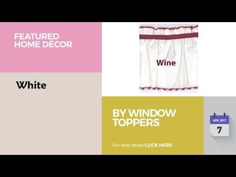 By Window Toppers Featured Home Décor