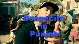 Despasito in Punjabi( Remix) 2018
