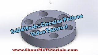 Learn SolidWorks Circular Pattern Feature Video Tutorial | SolidWorks Video Tutorial for Beginners