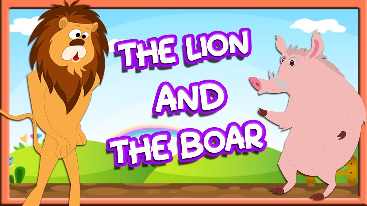 The Lion and the Boar Story