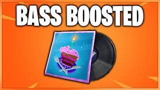 B-Day Beats Fortnite Music Pack BASS BOOSTED