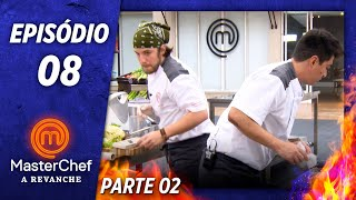 MASTERCHEF A REVANCHE (03/12/2019) | PARTE 2 | EP 08 | TEMP 01