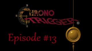 Let's Play Chrono Trigger DS #13 - Ancient Waterway