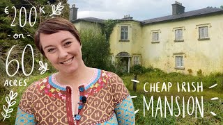 Cheap Irish Mansion on 60 Acres for €200k!
