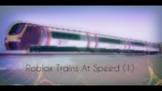 Roblox Trains At Speed (1)