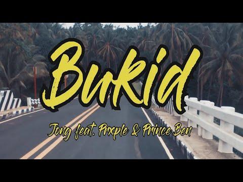 Bukid Lyrics - Jong feat. Prxple & Prince Ben (Bisaya Song)