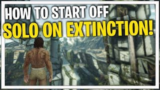 THE PERFECT START! -  HOW TO SOLO EXTINCTION! - Official PvP | ARK: Survival Evolved
