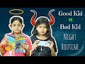 Good Kid Vs Bad Kid Night Routine Sketch Fun MyMissAnand mp3