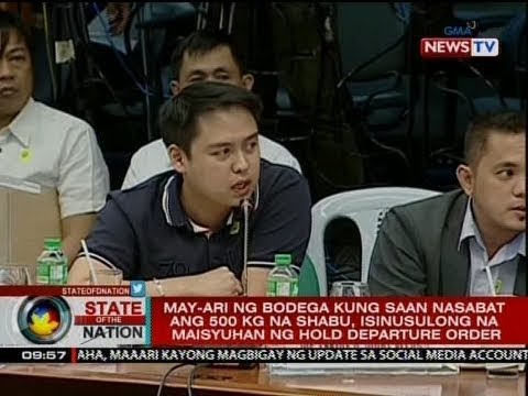 SONA: May-ari ng bodega na may shabu, isinusulong na maisyuhan ng hold departure order
