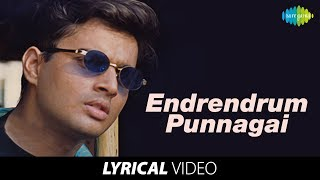 Endrendrum Punnagai Song with Lyrics Alaipayuthey Songs A R Rahman Hits Mani Ratnam Hit Movies