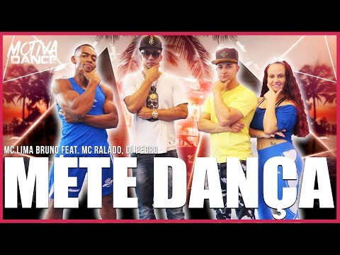 Mete Dança - MC Lima Bruno feat MC Ralado DJ Pedro  Motiva Dance Coreografia