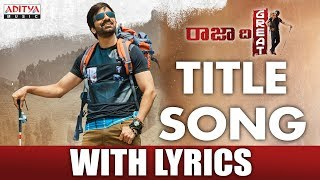 Raja The Great Title Song Lyrics Video HD Raja The Great | Raviteja, Mehreen, Anil Ravipudi